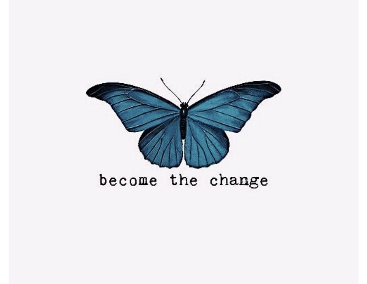 Become the Change!